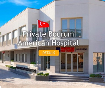 Private Bodrum American Hospital